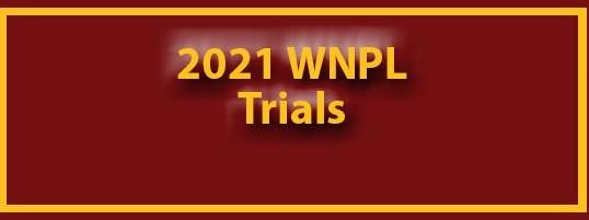 WNPL Trials